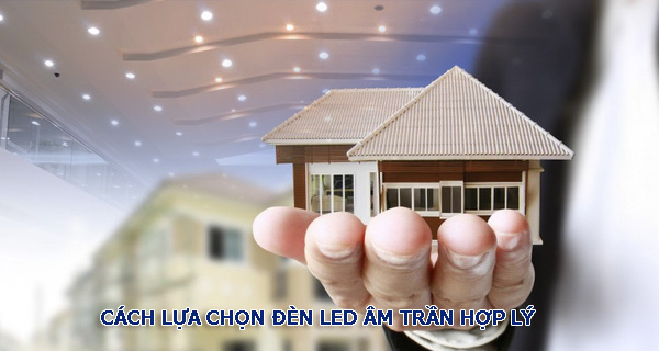 Lựa chọn đèn led downlight có phải là sự lựa chọn hợp lí?